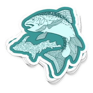 sticker UP Upper Peninsula Yooper Shirt Poster Yoopers Fishing fly fishing marquette michigan graphic design that by that girl amber johnston