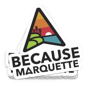 because marquette sticker because marquette why poster design that girl amber marquette michigan yooper shirts yoopers bodega restaurant bar bakery blackrocks third street downtown marquette
